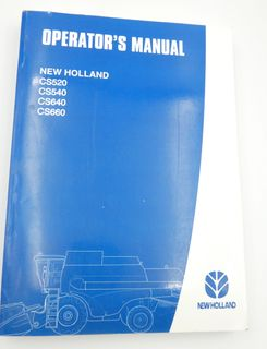 New Holland CS520, CS540, CS640 and CS660 operator's manual
