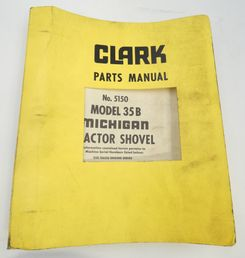 Clark Michigan model 35B tractor shovel parts manual