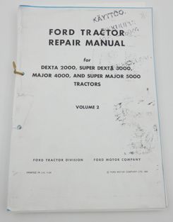 Ford Dexta 2000, Super dexta 3000, Major 4000 and Super major 5000 Tracktor repair manual