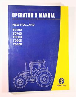 New Holland TD60D TD70D TD80D TD90D TD95D Operators Manual