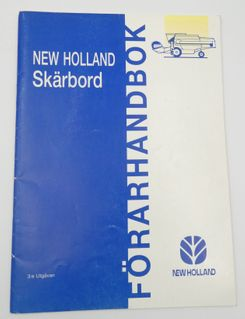 New Holland skärbord förarhandbok