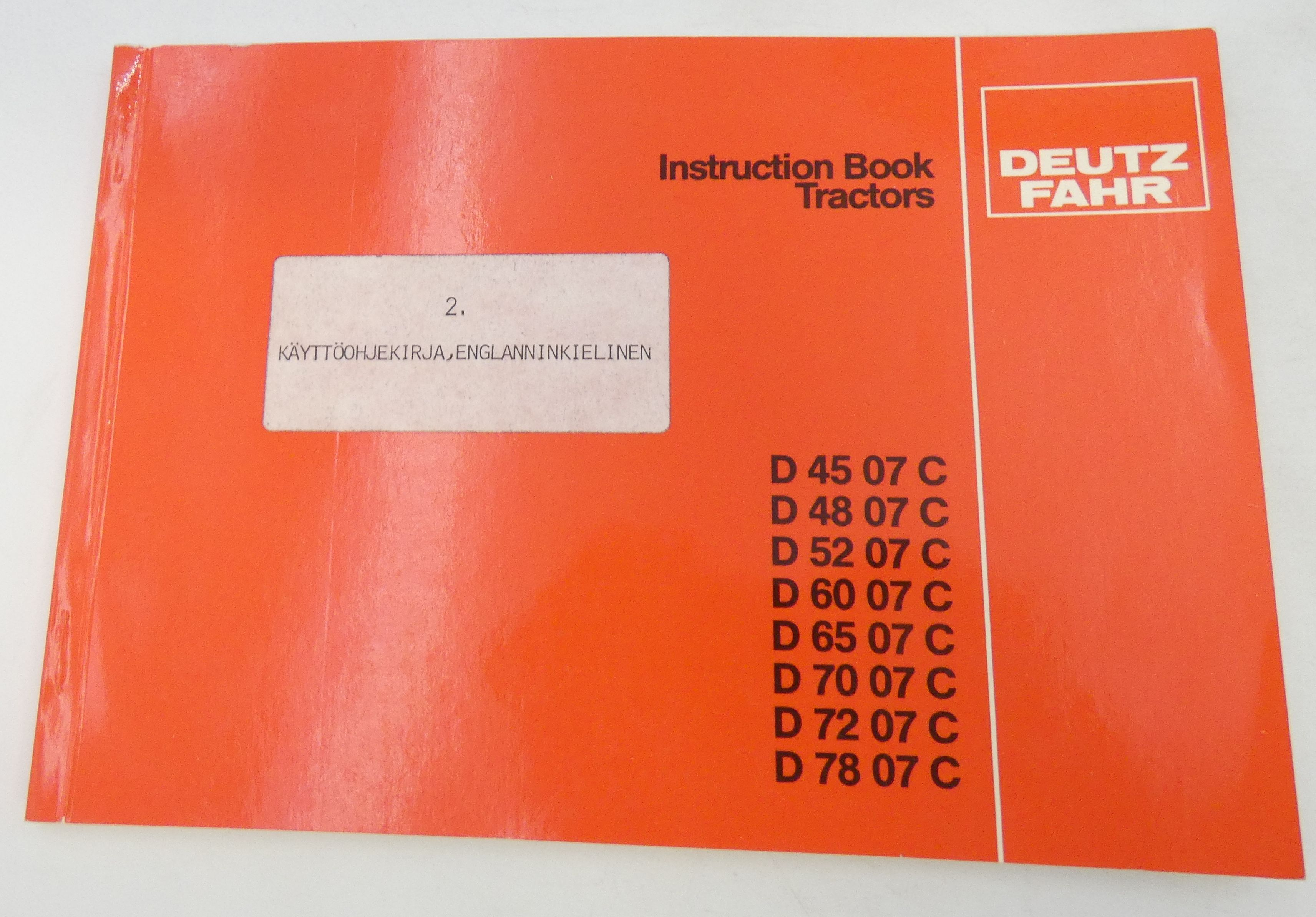 Deutz-Fahr D45-, D48-, D52-, D60-, D65-, D70-, D72-, D78 -07C tractors instructions book