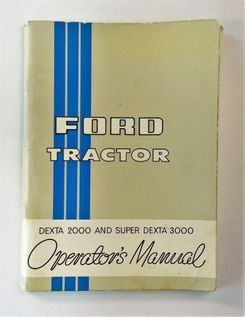Ford Dexta 2000 and Super Dexta 3000 Operator´s Manual