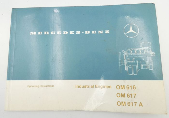 Mercedes Benz industrial engines OM616, OM617, OM617A operating instructions