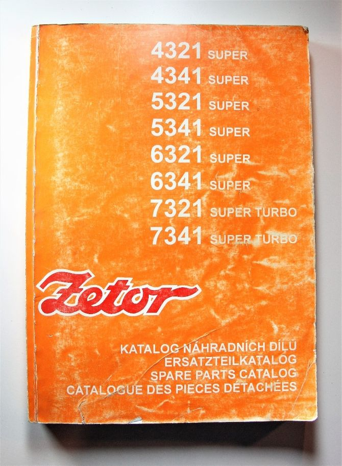 Zetor 4321 4341 5321 5341 6321 6341 7321 7341 Super ja Super Turbo Spare Parts Catalogue