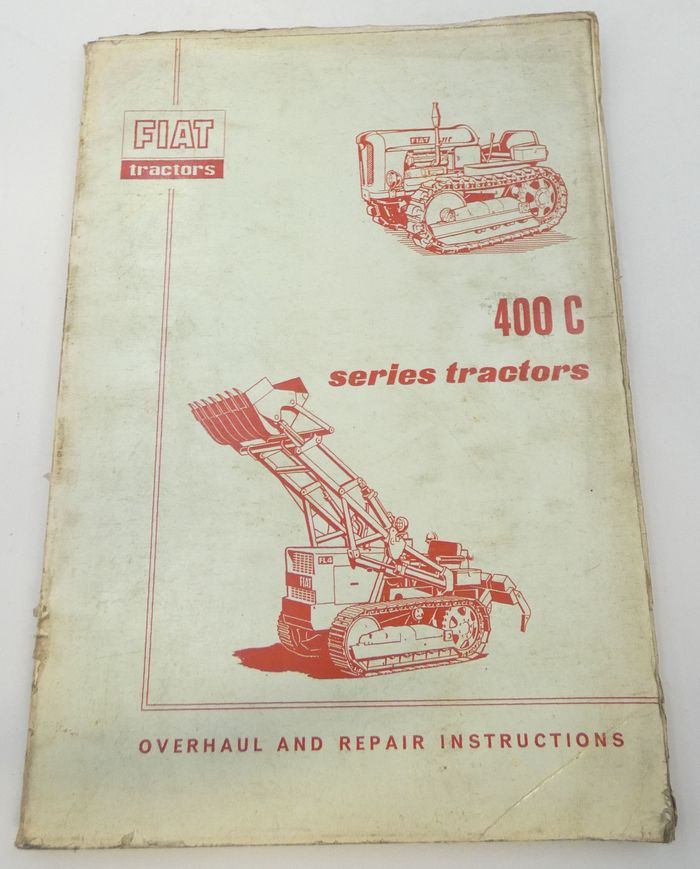 Fiat 400C series tractors overhaul and repair instructions