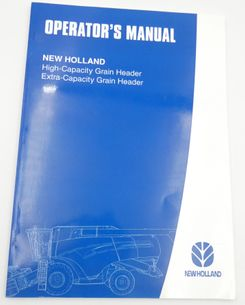 New Holland High/extra -capacity grain header operator's manual