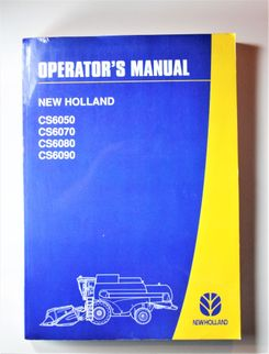 New Holland CS6050 CS6070 CS6080 CS6090 Operators manual