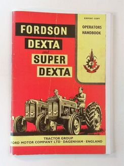 Fordson Dexta and Super Dexta Operators handbook