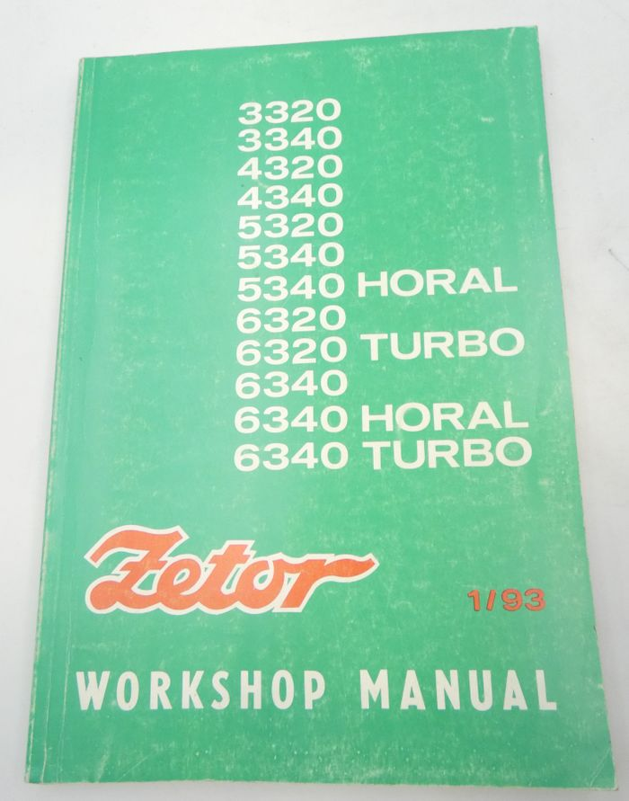 Zetor 3320, 3340, 4320, 4340, 5320, 5340, 5340 Horal, 6320, 6320 Turbo, 6340, 6340 Horal, 6340 Turbo wokrshop manual